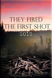 31xLHh0KEYL They Fired The First Shot 2012