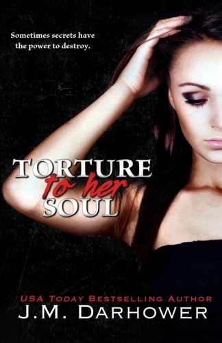 Torture to Her Soul (Monster in His Eyes) (Volume 2)