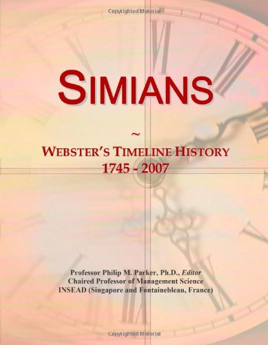 Simians: Webster's Timeline History, 1745 - 2007