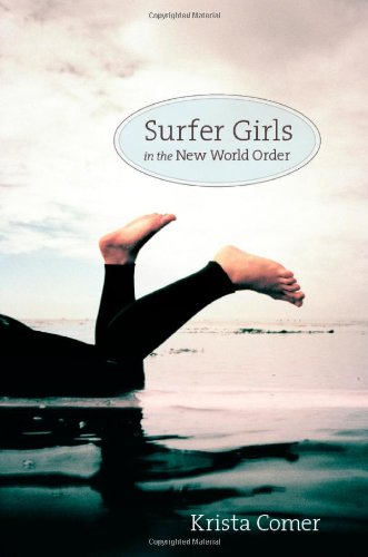Surfer Girls in the New World Order