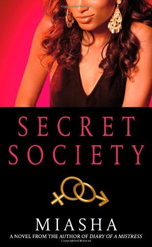 Secret Society: A Novel