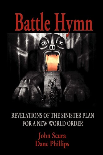 417obp7DKeL Battle Hymn: Revelations of the Sinister Plan for a New World Order