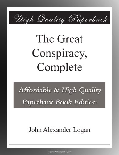 The Great Conspiracy, Complete