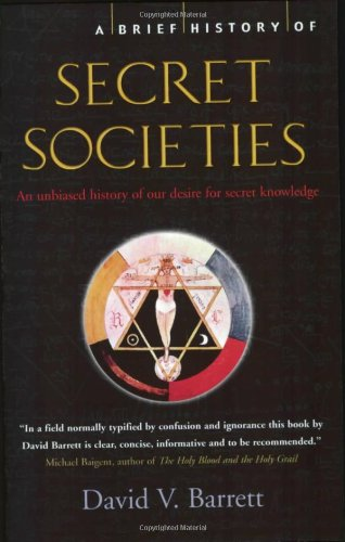 41XuY22MmqL A Brief History of Secret Societies: An unbiased history of our desire for secret knowledge