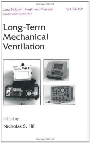 Long-Term Mechanical Ventilation (Lung Biology in Health and Disease)