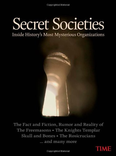 TIME Secret Societies: Inside History's Most Mysterious Organizations