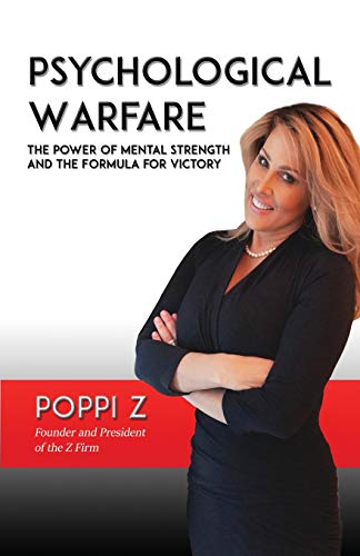Psychological Warfare: The Power of Mental Strength and the Formula for Victory