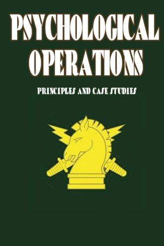 Psychological Operations - Principles and Case Studies