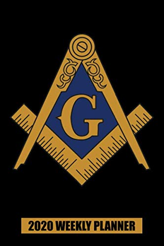 2020 Weekly Planner: Freemason Logo Symbol and Compass G: Portable Format