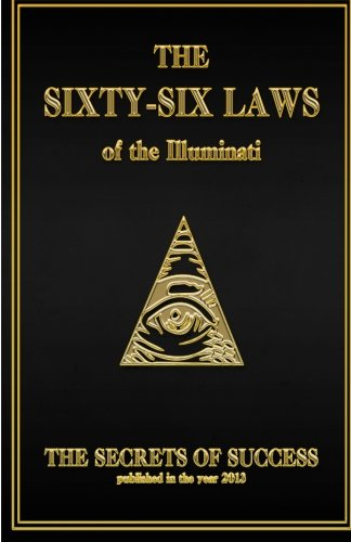 The 66 Laws of the Illuminati: Secrets of Success
