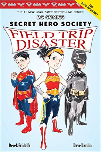 Field Trip Disaster (DC Comics: Secret Hero Society #5)