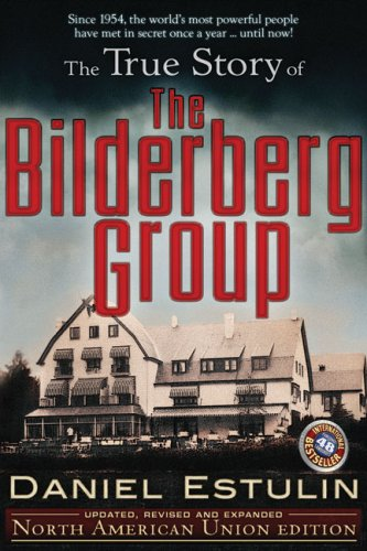 51EAxJ4oQBL The True Story of the Bilderberg Group