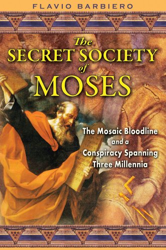 51EOY PKX5L The Secret Society of Moses: The Mosaic Bloodline and a Conspiracy Spanning Three Millennia