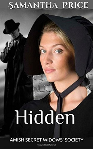 Hidden (Amish Secret Widows' Society) (Volume 2)