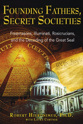 51NFvBc3ekL Founding Fathers, Secret Societies: Freemasons, Illuminati, Rosicrucians, and the Decoding of the Great Seal