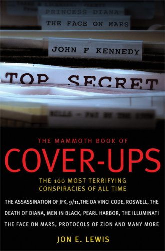 51PEPFS084L The Mammoth Book of Cover Ups: The 100 Most Terrifying Conspiracies of All Time