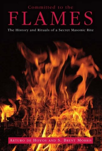 51ZR32xufdL Committed to the Flames: The History and Rituals of a Secret Masonic Rite
