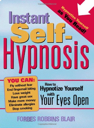 51owIoOcRmL Instant Self Hypnosis: How to Hypnotize Yourself with Your Eyes Open