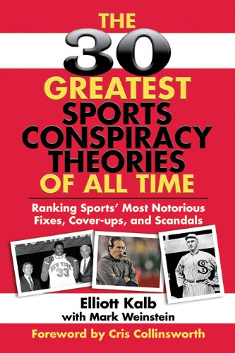 51rqIithrtL The 30 Greatest Sports Conspiracy Theories of All Time: Ranking Sports Most Notorious Fixes, Cover ups, and Scandals