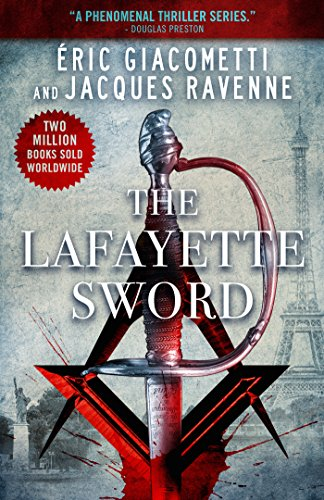 The Lafayette Sword (Antoine Marcas Freemason Thrillers)