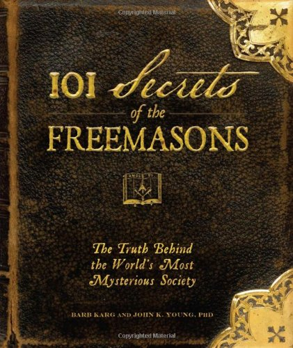 617RedjYQgL 101 Secrets of the Freemasons: The Truth Behind the Worlds Most Mysterious Society