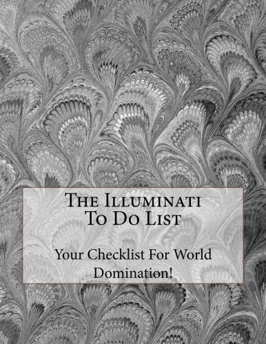 The Illuminati To Do List