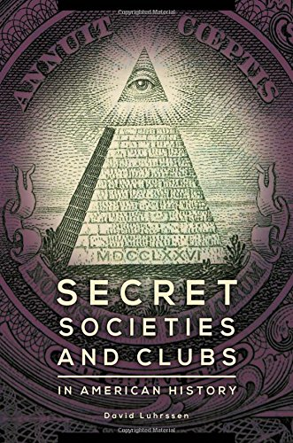 Secret Societies and Clubs in American History
