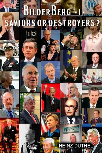 The Bilderberg Group I - Meeting- Decissions - Why everyone should really be afraid!