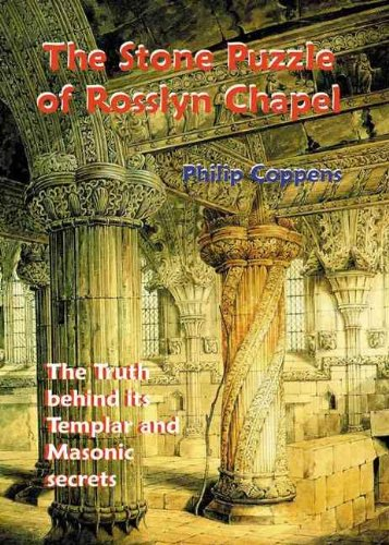 The Stone Puzzle of Rosslyn Chapel: The Truth Behind Its Templar and Masonic Secrets